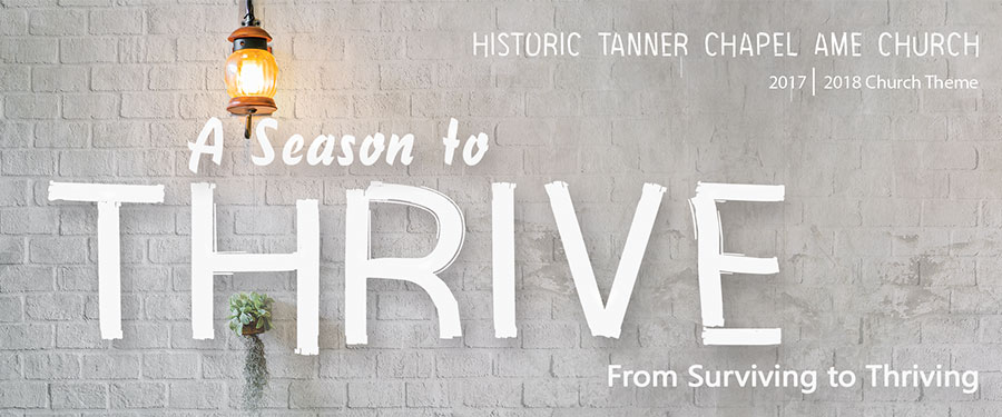Tanner's 2017-2018 Church Theme - A Season to THRIVE