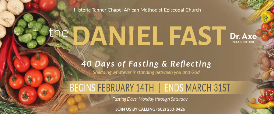 THE DANIEL FAST - 40 Days of Fasting & Reflecting