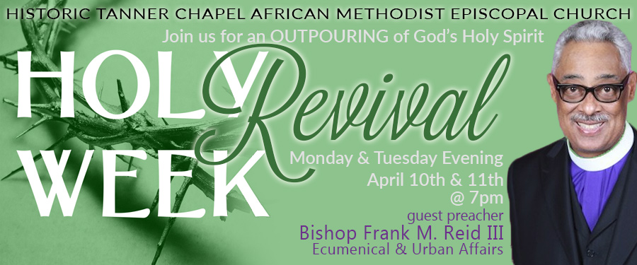 HOLY WEEK REVIVAL - APRIL 10TH & 11TH