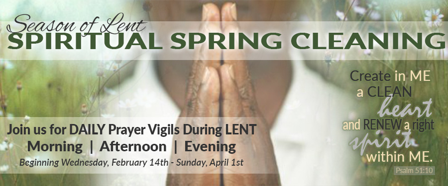 LENTEN SEASON DAILY PRAYER VIGIL