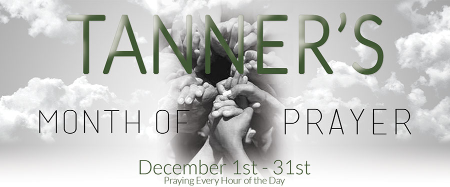 Tanner's Month of Prayer